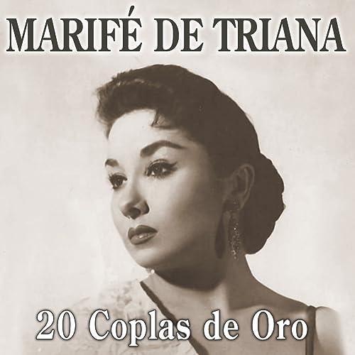 Marifé de Triana. 20 Coplas de Oro