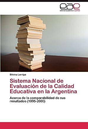 Sistema Nacional de Evaluación de la Calidad Educativa en la Argentina: Acerca de la comparabilidad de sus resultados (1995-2000)