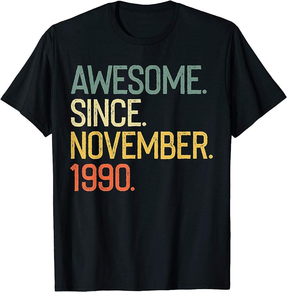 Awesome Since November 1990 T-shirt Vintage 29th Birthday T-shirt