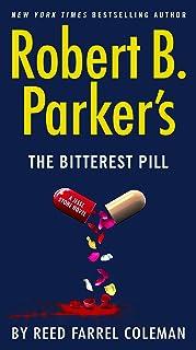 Robert B. Parker's The Bitterest Pill (A Jesse Stone Novel Book 18)