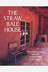 The Straw Bale House Paperback