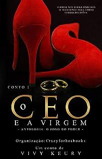 O CEO e a Virgem (Conto I)