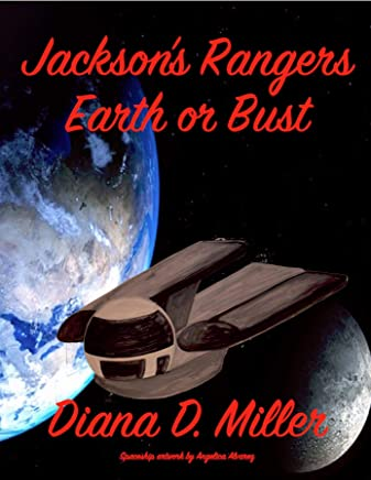 Jacksons Rangers Earth or Bust (English Edition)