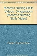 Mosby's Nusing Skills Videos: Oxygenation (MOSBY'S NURSING SKILLS VIDEO SERIES)