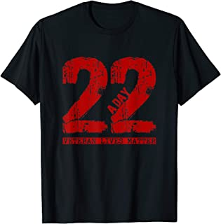 22 a day veteran shirt - 22 a day veteran suicide apparel T-Shirt