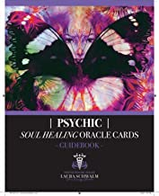 Psychic Soul Healing Oracle Guidebook: For Healing the Shadow Aspects of Self