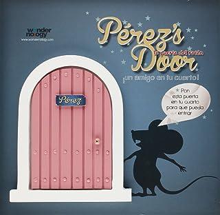 Pérezs Door. La Puerta Rosa Para El Ratoncito Pérez
