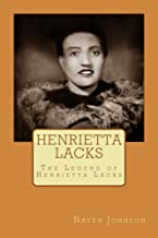 Henrietta Lacks: The Legend of Henrietta Lacks