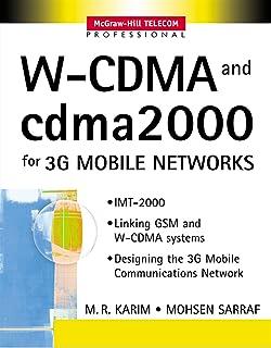 W-CDMA and cdma2000 for 3G Mobile Networks (McGraw-Hill Telecom Professional)