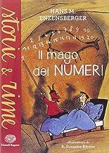 Permalink to Il mago dei numeri. Un libro da leggere prima di addormentarsi, dedicato a chi ha paura della matematica. Ediz. illustrata PDF