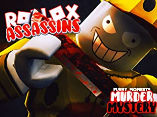 Clip: Roblox Assassins (Murder Mystery Funny Moments)