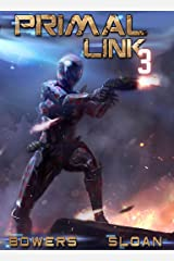 Primal Link 3: A Military Space Opera Kindle Edition