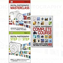 Digital photography masterclass and complete course, step by step: build your skills from beginner to confident photographer 3 books collection set