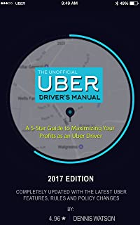 The 5-Star Uber Driver Guide: A Definitive Guide for all New Uber Drivers