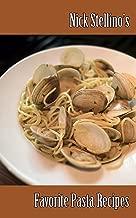 Best nick stellino recipes pasta Reviews