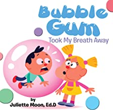 Bubble Gum Took My Breath Away