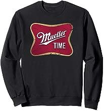 A Mueller Time Sweatshirt an Anti Trump Parody Design