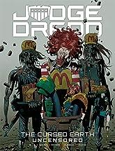 Judge Dredd: The Cursed Earth Uncensored: Volume 1