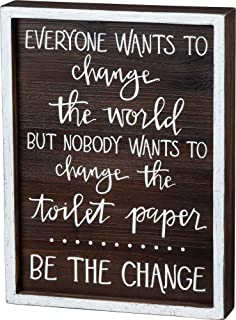 Primitives by Kathy Bathroom Wall Decor - Funny Toilet Paper Box Sign, Be The Change - Wood, 9