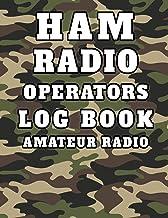 Ham Radio Operators Log Book Amateur Radio: Basic Manual Log Book For Ham Radio Operators 100 Pages 8.5 x 11
