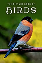 The Picture Book of Birds: A Gift Book for Alzheimer's Patients and Seniors with Dementia