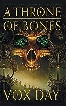 A Throne of Bones (1) (Arts of Dark and Light)