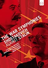 Schostakowitsch Gegen Stalin:Die Kriegssinfonien