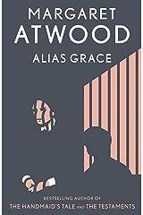 Alias Grace: A Novel Kindle Edition