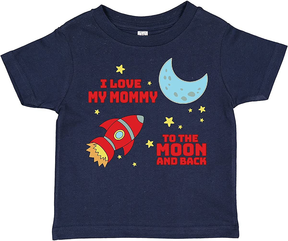 inktastic I Love My Mommy to The Moon and Back Toddler T-Shirt