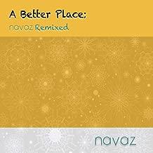 A Better Place: Navaz Remixed
