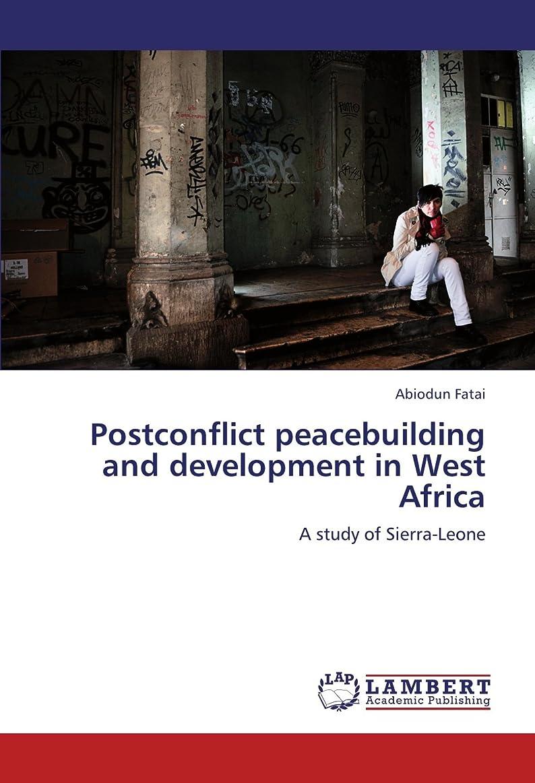 平凡フラスコバストPostconflict Peacebuilding and Development in West Africa
