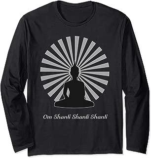 Buddha Zen Om Shanti Shanti Shanti  Long Sleeve T-Shirt