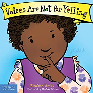 Voices are Not for Yelling Board Book