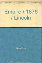 Empire / 1876 / Lincoln