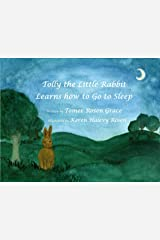 Tolly the Little Rabbit Learns How to Go to Sleep Kindle Edition
