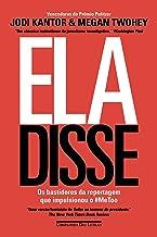 Ela disse: Os bastidores da reportagem que impulsionou o #MeToo (Portuguese Edition)