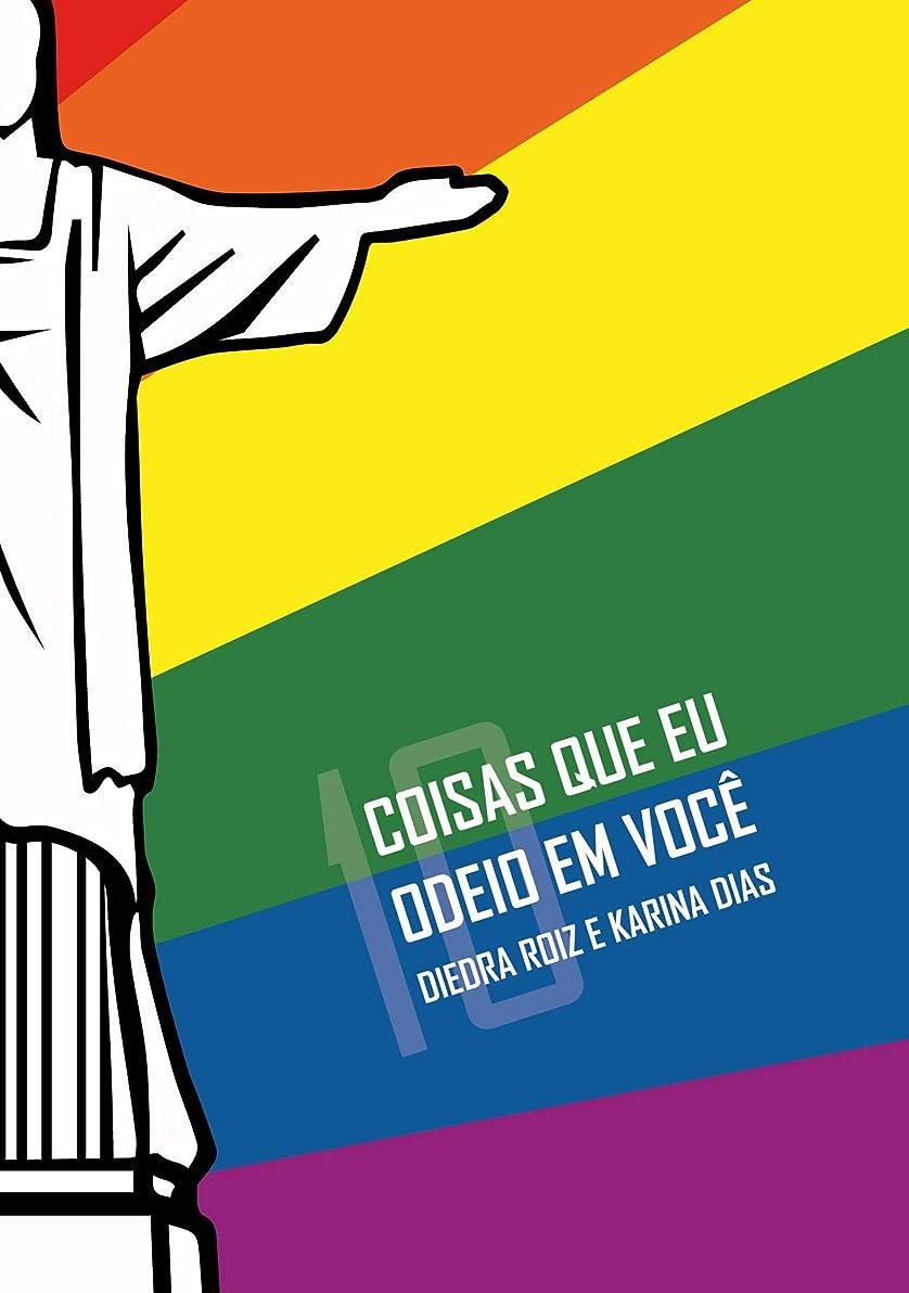 金銭的前述の懸念[10] coisas que eu odeio em você (Portuguese Edition)