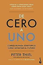 De cero a uno: Cómo inventar el futuro (Prácticos) (Spanish Edition)