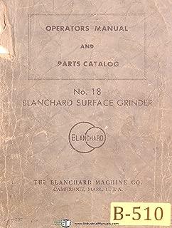 Blanchard No. 18, Surface Grinder, Operations and Parts Manual