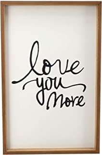 Paris Loft Love You More Framed Wood Sign Plaque Rustic Wood, Wedding Gifts Farmhouse Wall Decor 12.3x19''