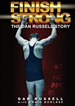 Finish Strong: The Dan Russell Story (Paperback)