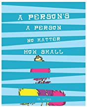A Person's A Person No Matter How Small 05x07 Inch Print, Dr. Seuss Don't give up I believe in you all A Person a person no mater how small Child Decor, Nursery Decor, Kid, Love, Classroom DÃcor