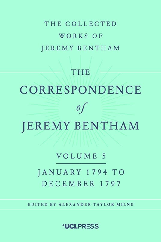 サーキュレーションつかまえるアラスカThe Correspondence of Jeremy Bentham, Volume 5: January 1794 to December 1797 (English Edition)