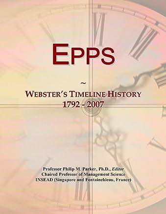 Epps: Websters Timeline History, 1792 - 2007