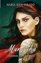 Mangaka. Lágrimas En La Arena (AMOR Y AVENTURA) de María José Tirado (22 ene 2014) Tapa blanda