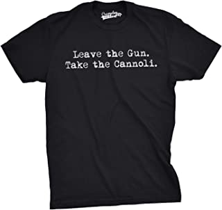 Best leave the gun take the cannoli shirt Reviews