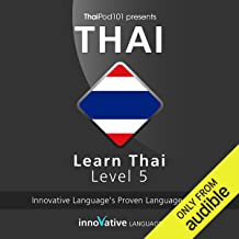 Learn Thai with Innovative Language's Proven Language System - Level 05: Advanced