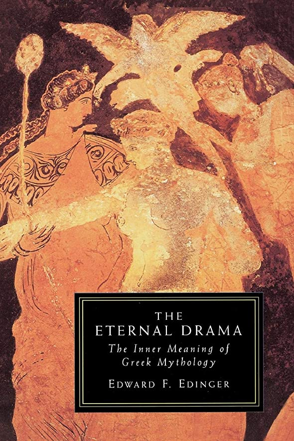 業界サージ開業医Eternal Drama: The Inner Meaning of Greek Mythology