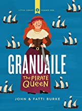 Granuaile: The Pirate Queen (Little Library)