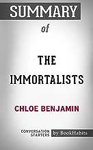 Summary of The Immortalists: Conversation Starters